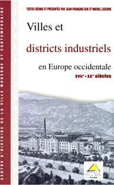 Villes et districts industriels en Europe occidentale (XVIIe-XXe siècles)