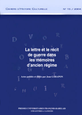 La lettre et le récit de guerre dans les Mémoires d'Ancien Régime