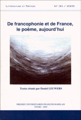 De Francophonie et de France, le poème, aujourd'hui