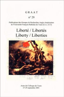 Liberté / Libertés – Liberty / Liberties