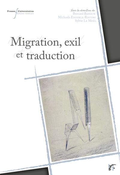 Migrations, exil et traduction