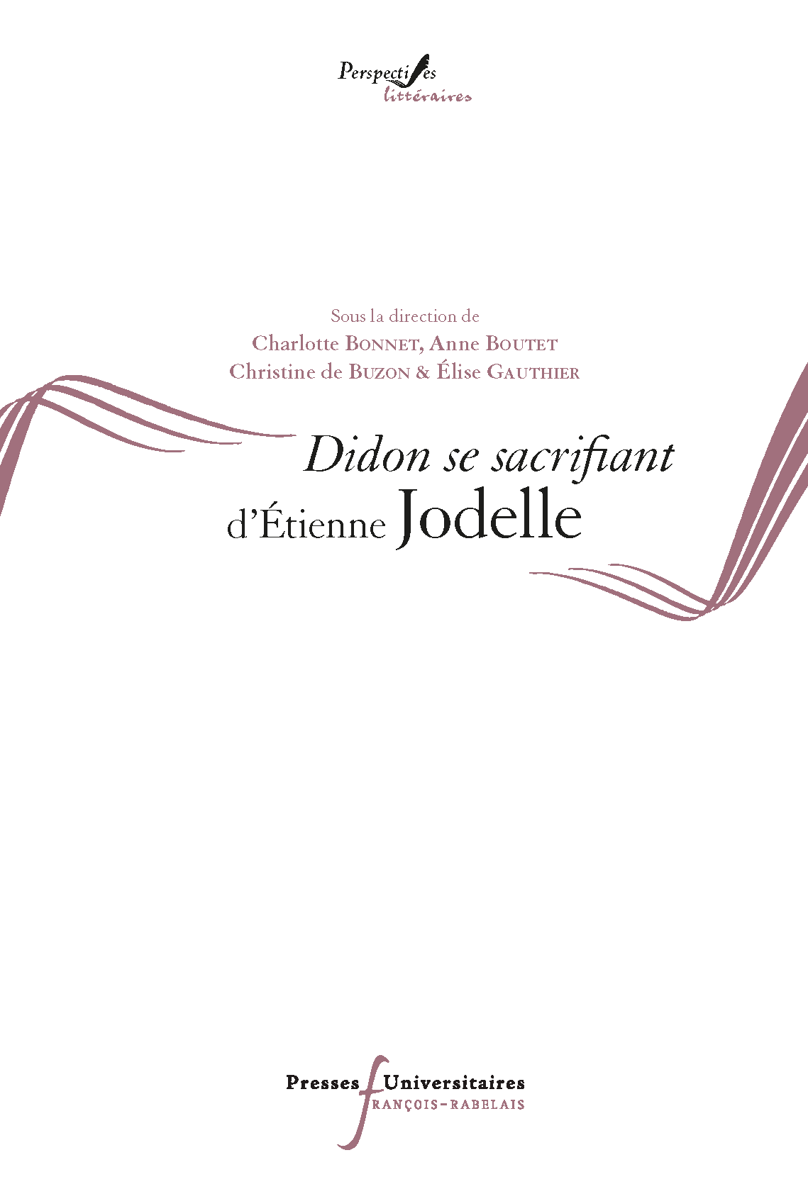 Didon se sacrifiant d'Etienne Jodelle