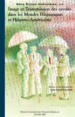 Image et transmission des savoirs dans les mondes hispaniques et hispano-américains