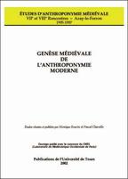 Genèse médiévale de l'anthroponymie moderne – t. II-1