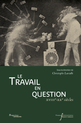 Le travail en question