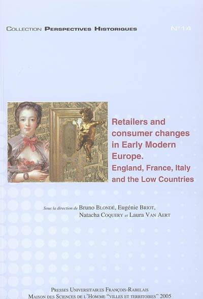 Retailers and consumer changes in Early Modern Europe