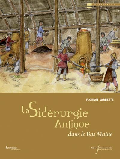 La Sidérurgie Antique