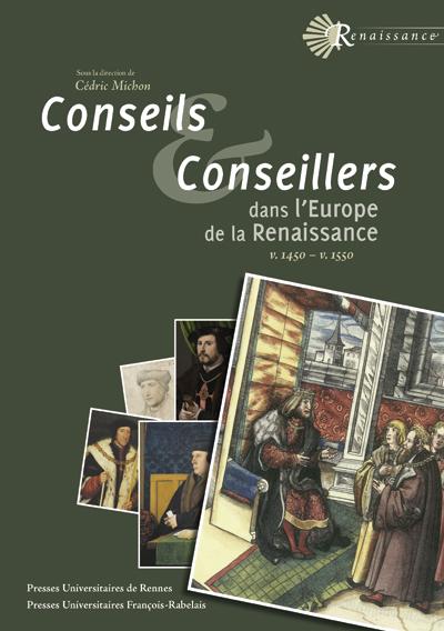 Conseils et conseillers dans l'Europe de la Renaissance