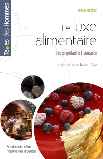 Le luxe alimentaire