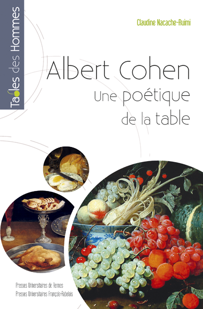 Albert Cohen, une poétique de la table