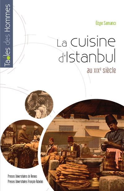 La cuisine d'Istanbul au XIXe siècle