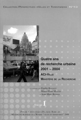 Quatre ans de recherche urbaine (2001-2004)
