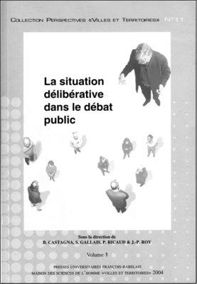 La situation délibérative dans le débat public