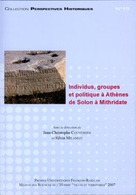 Individus, groupes et politique à Athènes