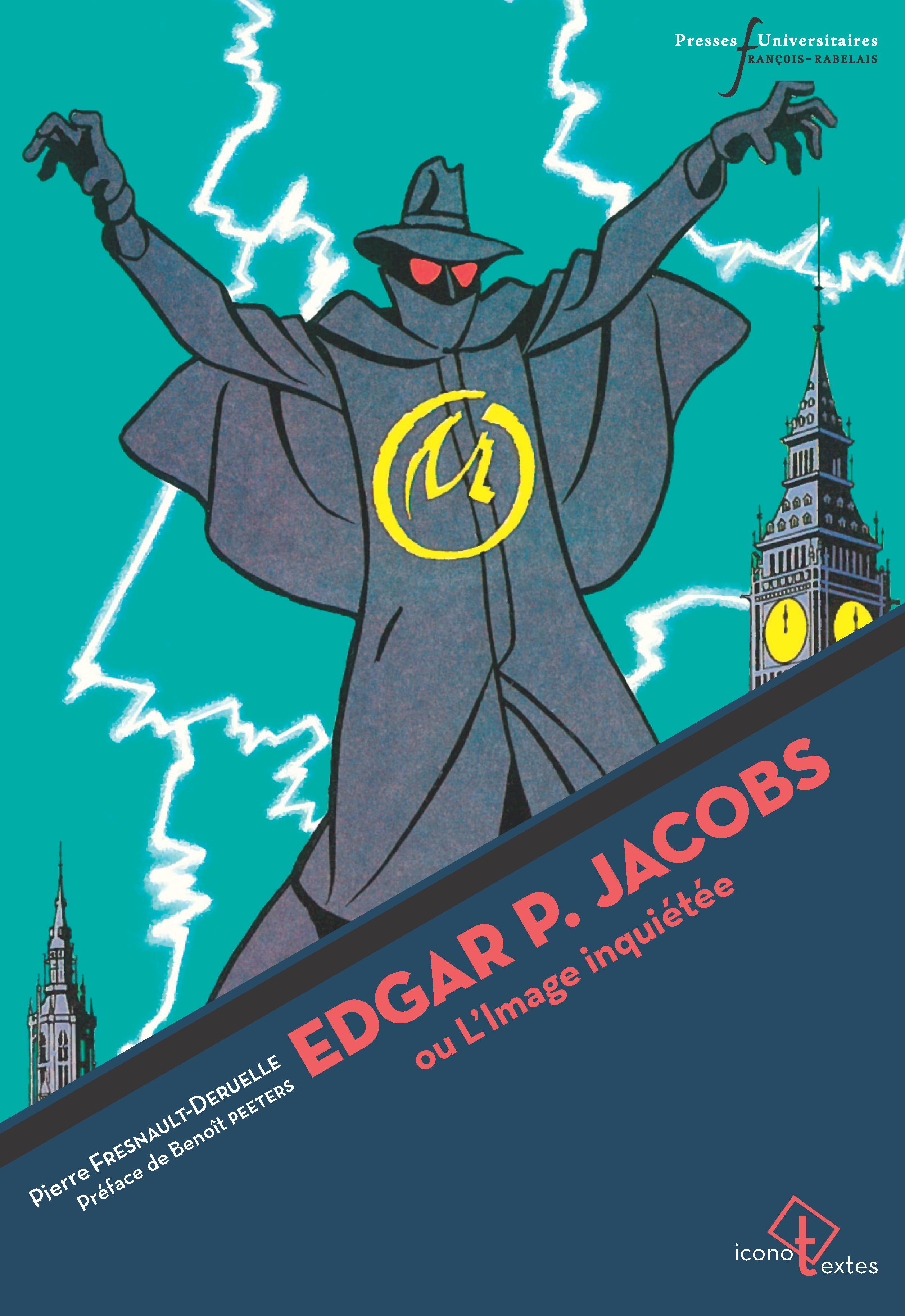 Edgar P. Jacobs ou l'image inquiétée