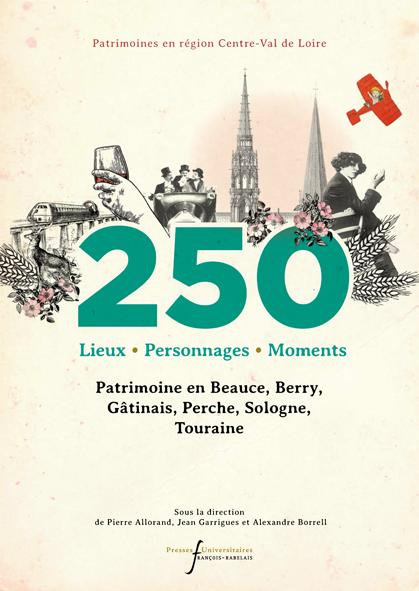 250 lieux, personnages, moments