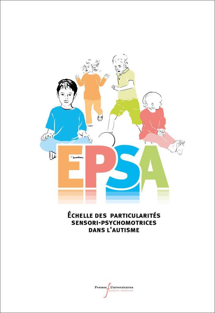 EPSA (coffret) Échelle des Particularités Sensori-psychomotrices dans l'Autisme