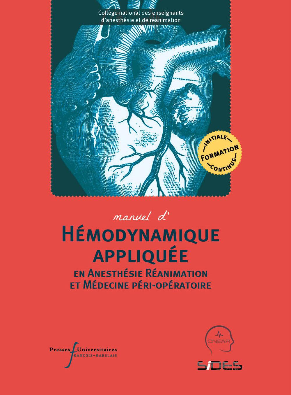 Hémodynamique appliquée en Anesthésie  Réanimation et Médecine péri-opératoire