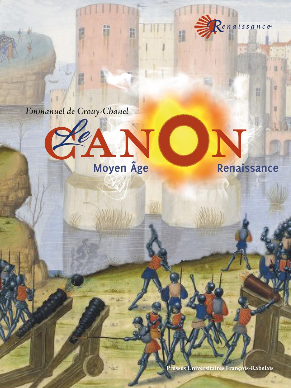 Le Canon au Moyen Age et à La Renaissance