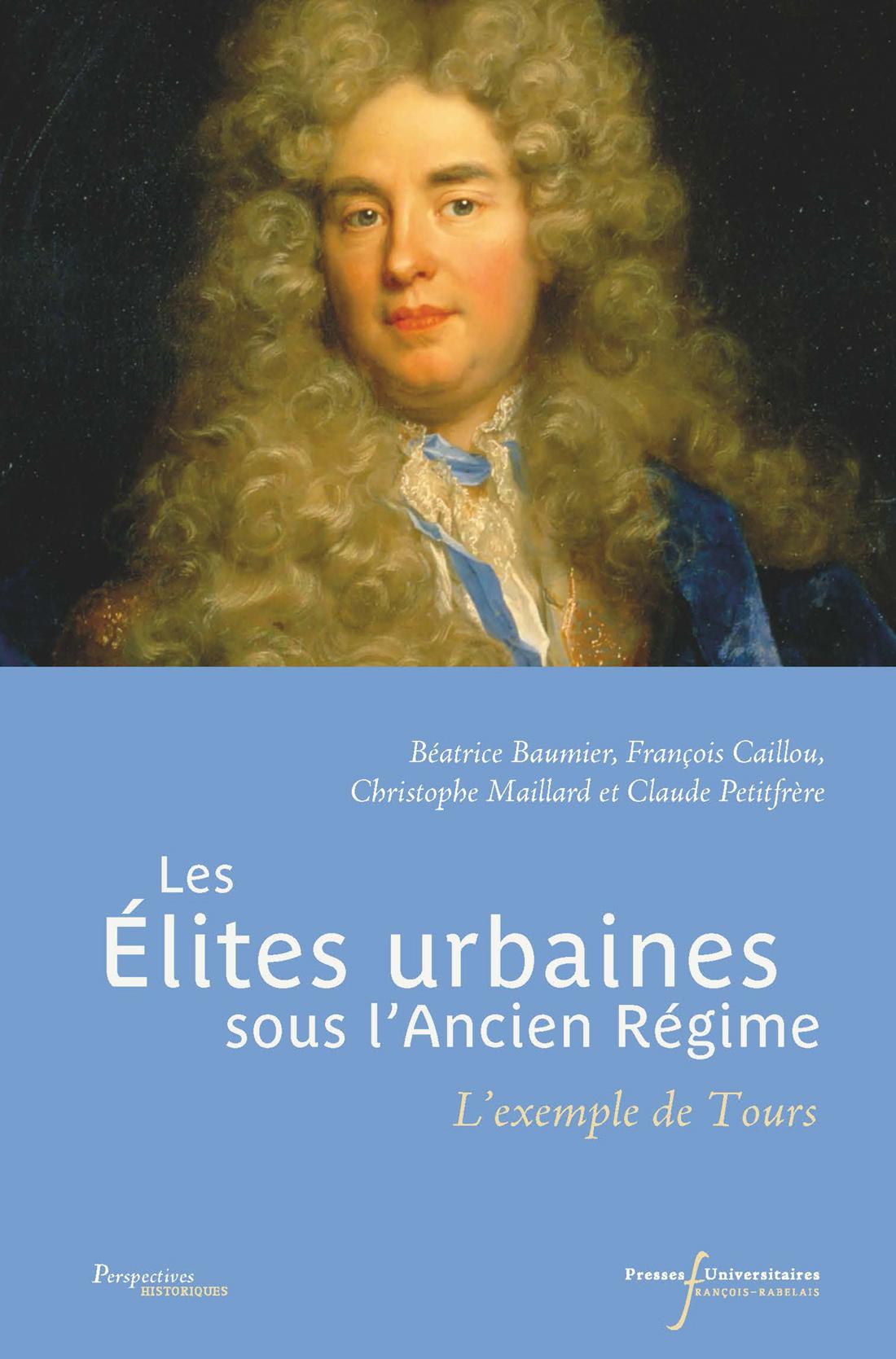 Les élites urbaines sous l'Ancien Régime