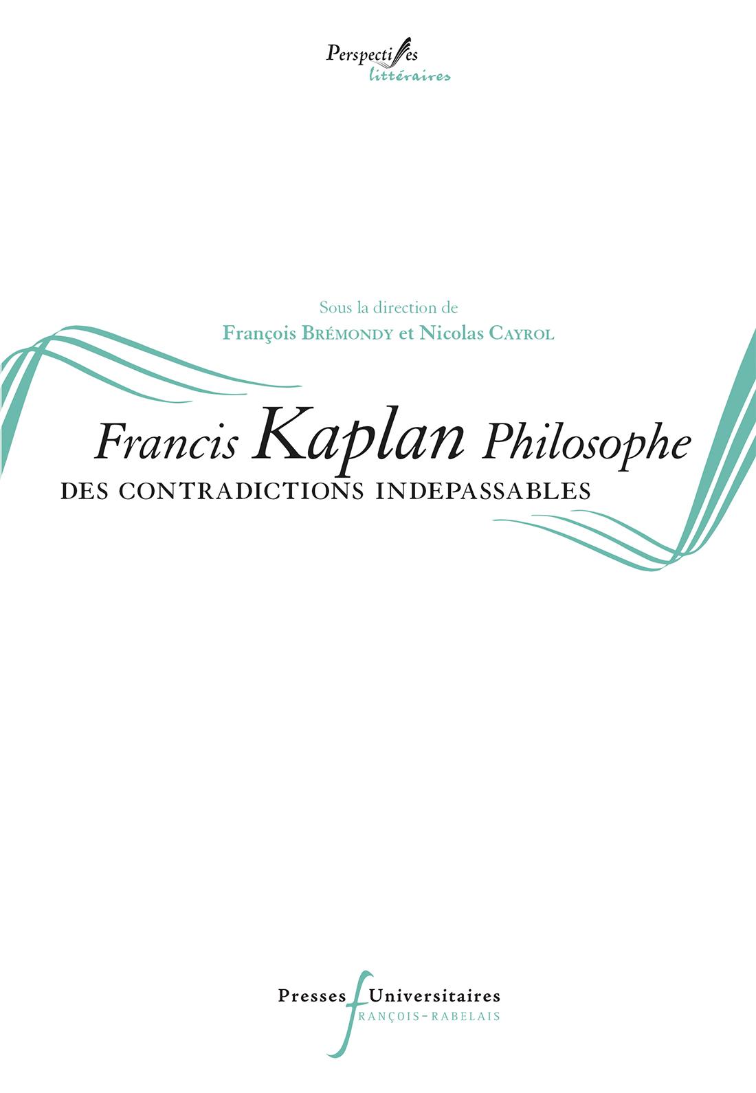 Francis Kaplan philosophe