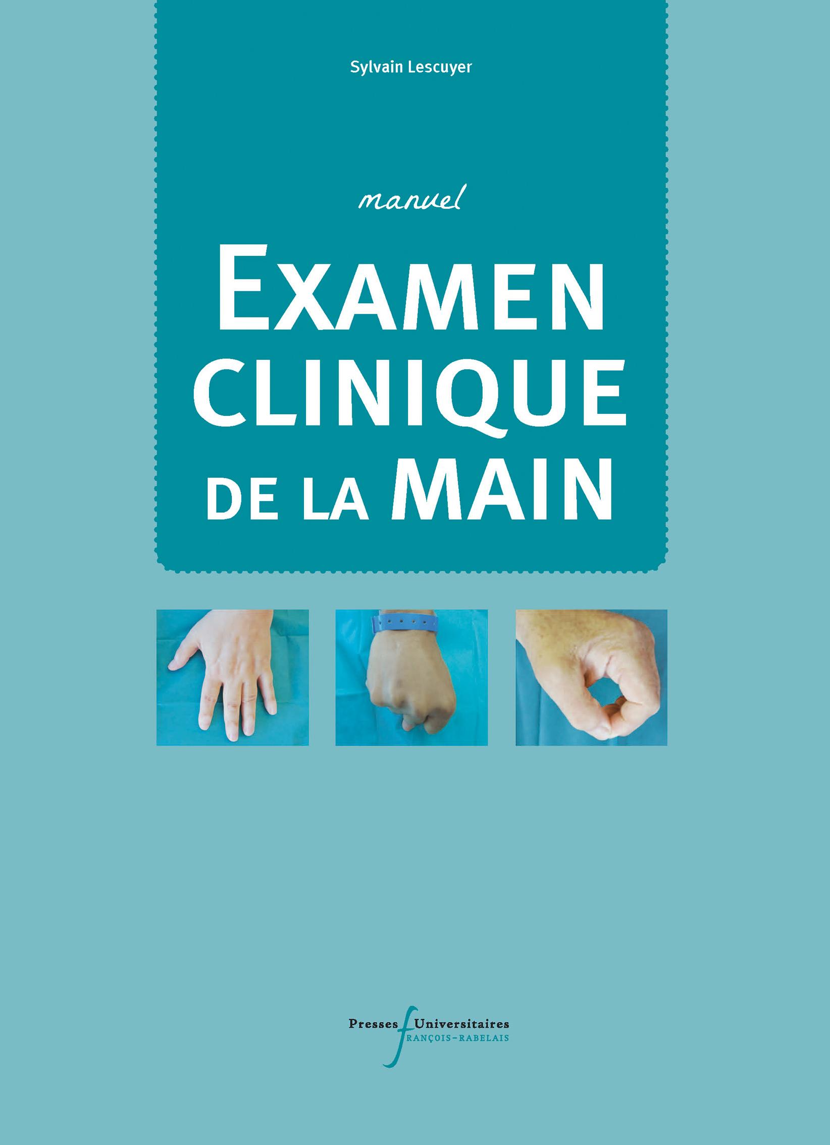 Manuel de l'examen clinique de la main