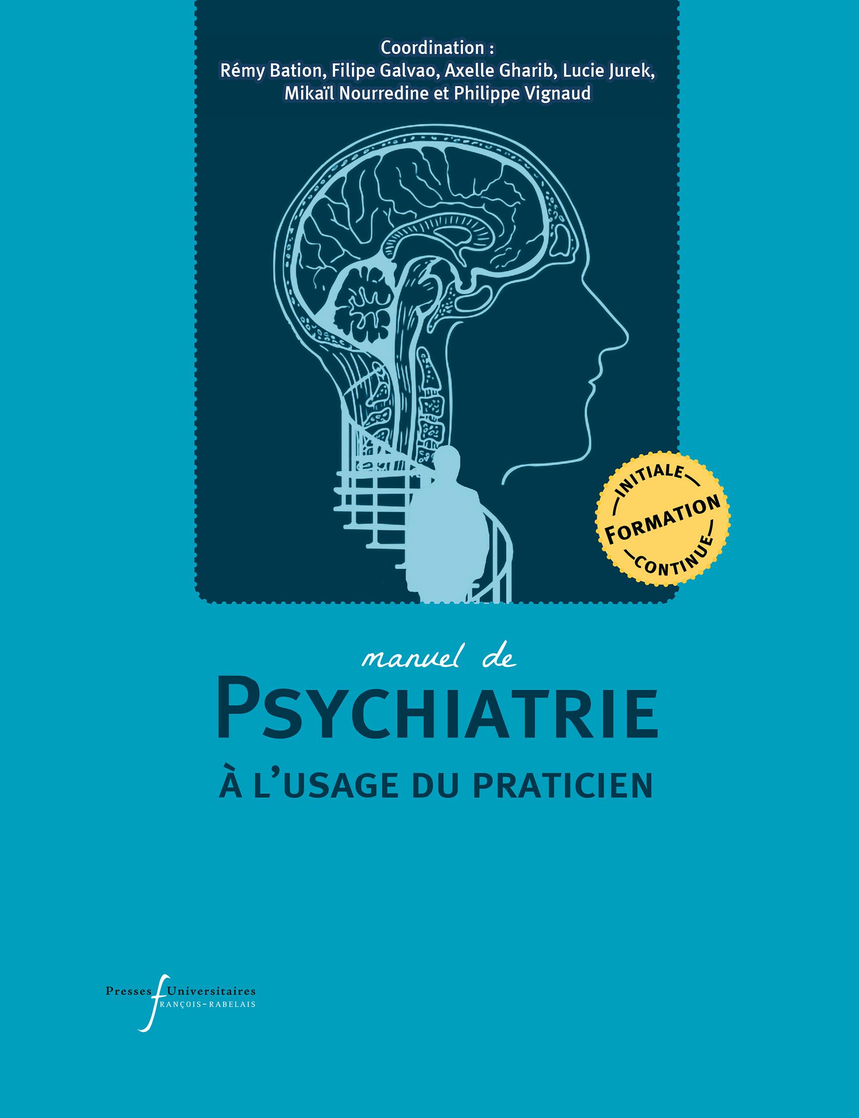 Manuel de psychiatrie à l'usage du praticien