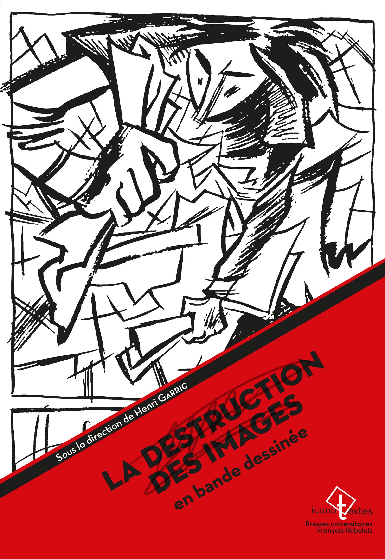 La destruction des images