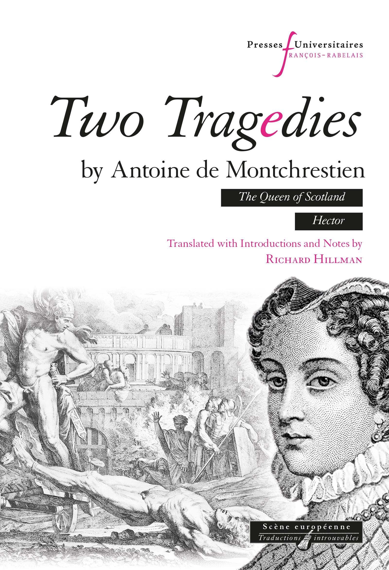 Two tragedies by Antoine de Montchrestien