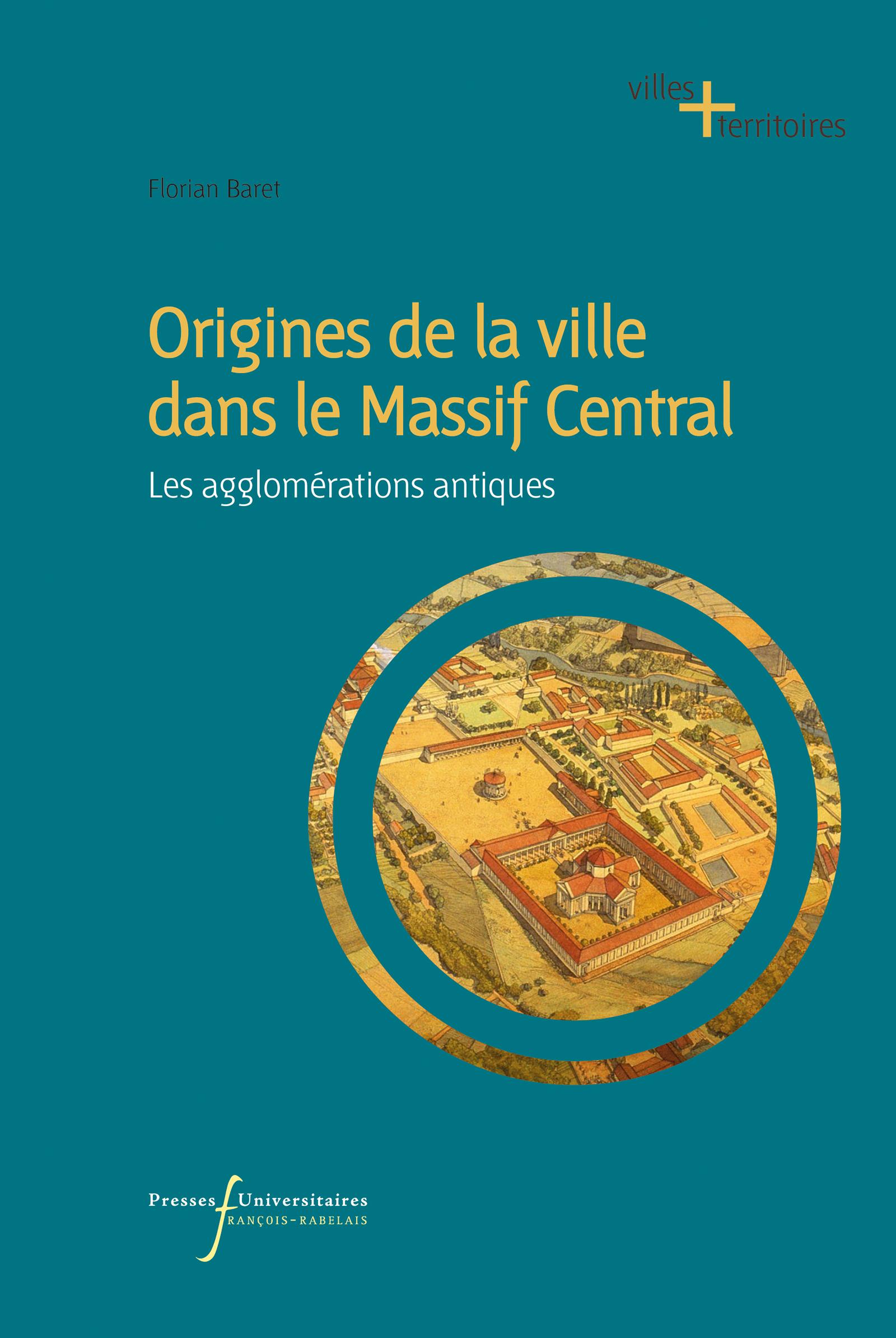 Origines de la ville dans le Massif Central